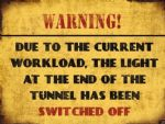 "80149  6"" x 8"" Vintage Funny Metal Light at End of Tunnel Off Steel Sign Plaque"